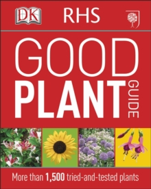 RHS Good Plant Guide : More than 1,000 Tried-and-Tested Plants, Paperback Book