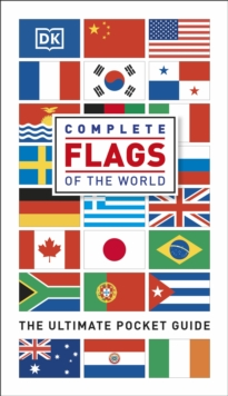 Complete Flags of the World : The Ultimate Pocket Guide, Paperback Book