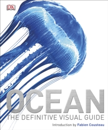 Ocean : The Definitive Visual Guide, Hardback Book