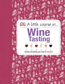 A Little Course in Wine Tasting, Hardback Book