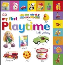 My First Playtime Let's Get Busy!, Board book Book