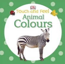 Touch and Feel Animal Colours, Board book Book