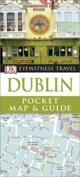 Dk Eyewitness Travel Pocket Map & Guide: Dublin, Paperback Book