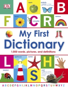 My First Dictionary : 1,000 Words, Pictures and Definitions, PDF eBook