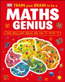 Train Your Brain to be a Maths Genius, Hardback Book