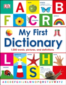 My First Dictionary : 1,000 Words, Pictures and Definitions, Hardback Book