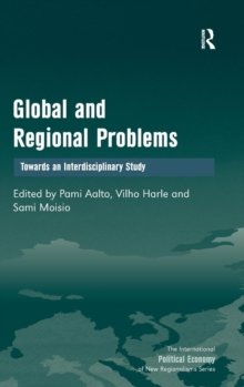 Global and Regional Problems : Towards an Interdisciplinary Study, Hardback Book