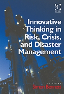 Innovative Thinking in Risk, Crisis, and Disaster Management, Hardback Book