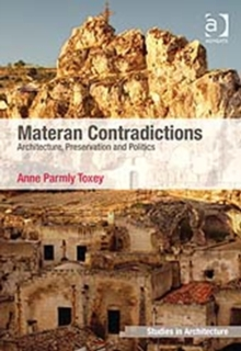 Materan Contradictions : Architecture, Preservation and Politics, Hardback Book