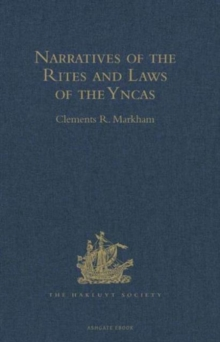 Narratives of the Rites and Laws of the Yncas, Hardback Book