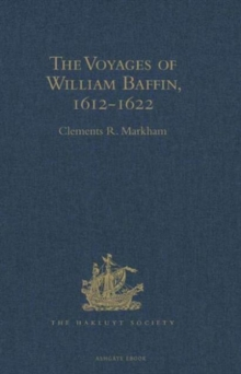 The Voyages of William Baffin, 1612-1622, Hardback Book