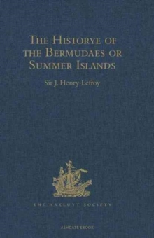 The Historye of the Bermudaes or Summer Islands, Hardback Book