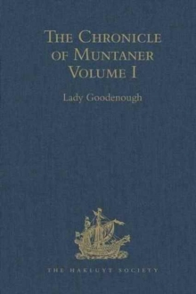 The Chronicle of Muntaner : Volume I, Hardback Book