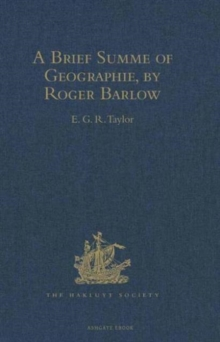 A Brief Summe of Geographie, by Roger Barlow, Hardback Book