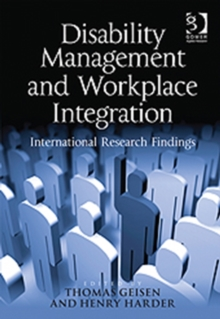 Disability Management and Workplace Integration : International Research Findings, Hardback Book