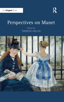 Perspectives on Manet, Hardback Book