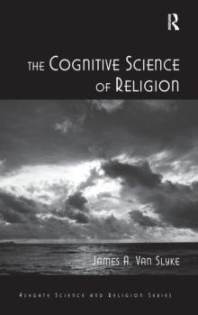 The Cognitive Science of Religion, Hardback Book