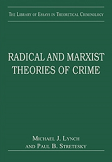 Radical and Marxist Theories of Crime, Hardback Book