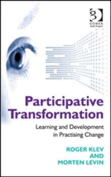Participative Transformation : Learning and Development in Practising Change, Hardback Book
