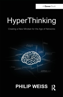 HyperThinking : Creating a New Mindset for the Age of Networks, Paperback / softback Book