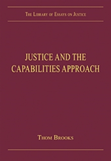 Justice and the Capabilities Approach, Hardback Book