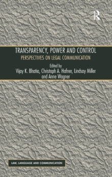 Transparency, Power, and Control : Perspectives on Legal Communication, Hardback Book