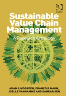 Sustainable Value Chain Management : A Research Anthology, Hardback Book