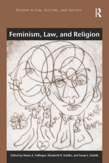 Feminism, Law, and Religion, Paperback / softback Book