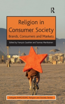 Religion in Consumer Society : Brands, Consumers and Markets, Hardback Book