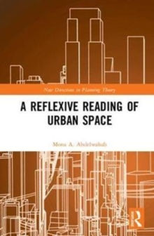 A Reflexive Reading of Urban Space, Hardback Book