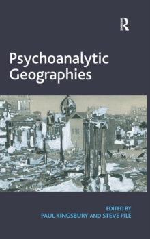 Psychoanalytic Geographies, Hardback Book