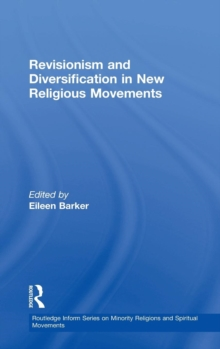 Revisionism and Diversification in New Religious Movements, Hardback Book