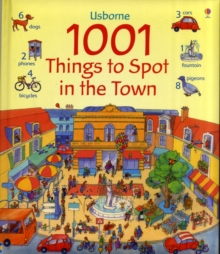 1001 Things to Spot In the Town, Hardback Book