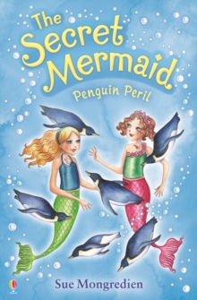 Penguin Peril : The Secret Mermaid, Paperback Book