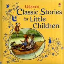 Classic Stories for Little Children, Hardback Book