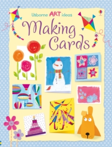 Art Ideas : Making Cards, Paperback / softback Book
