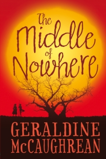 The Middle of Nowhere, Hardback Book