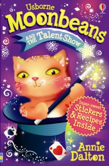 Magical Moon Cat : Moonbeans and the Talent Show, Paperback Book