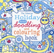 The Usborne Holiday Pocket Doodling and Colouring Book, Paperback Book