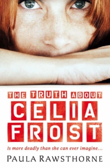 The Truth About Celia Frost, Paperback Book