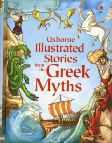 Usborne Illustrated Stories from the Greek Myths, Hardback Book