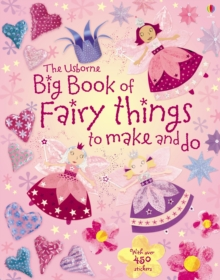 Big Book of Fairy Things to Make and Do, Paperback Book