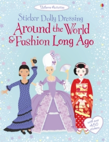 Sticker Dolly Dressing Around the World and Fashion Long Ago, Paperback Book