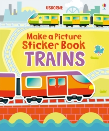 Make A Picture Sticker Book : Trains, Paperback Book