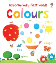 Very First Words : Colours, Board book Book