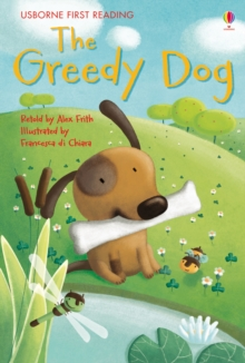 The Greedy Dog, Hardback Book
