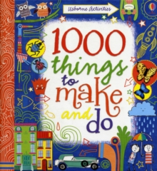 1000 Things to Make and Do, Hardback Book