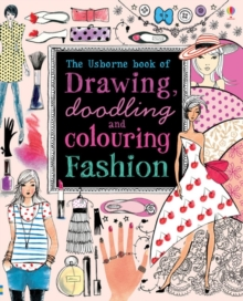 Drawing, Doodling & Colouring: Fashion, Paperback Book