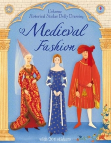 Historical Sticker Dolly Dressing Medieval Fashion, Paperback / softback Book