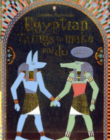 Egyptian Things to Make and Do, Paperback Book